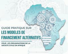 Guide Pratique sur les Modeles de Financement Alternatifs en Afrique